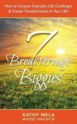 7 Breakthrough Biggies