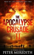 The Apocalypse Crusade 2 War of the Undead Day 2