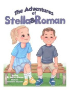 The Adventures of Stella & Roman  : A Day with Daddy