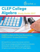 CLEP College Algebra Study Guide 2017