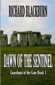 Dawn of the Sentinel
