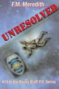 Unresolved (Rocky Bluff P.D.)