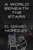 A World Beneath the Stars
