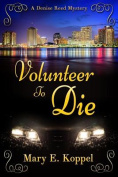 Volunteer to Die
