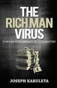The Rich Man Virus