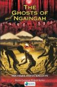 The Ghost of Ngaingah