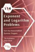 114 Exponent and Logarithm Problems from the AwesomeMath Summer Program