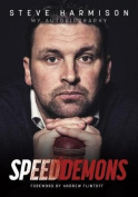 Speed Demons: My Autobiography