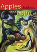 Apples, Shadows and Light