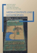Media-Contents und Katastrophen [GER]