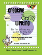 Creative and Crafty Writing-Teacher's Manual