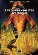 Les Ours Insolites D'Afrique [FRE]