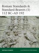 Roman Standards & Standard-Bearers 1