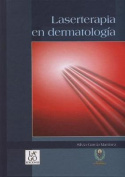 Laserterapia En Dermatologia [Spanish]