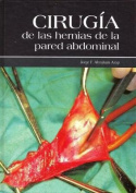 Cirugia de Las Hernias de La Pared Abdominal [Spanish]