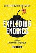 Exploding Endings