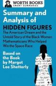 Summary and Analysis of Hidden Figures
