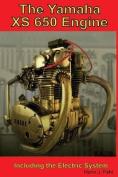 The Yamaha Xs650 Engine