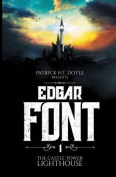 Edgar Font's Hunt for a House to Haunt