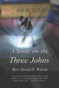 A Study on the Three Johns