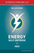 Energy Self-Defense for Men