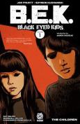 Black Eyed Kids Volume 1