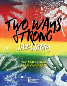 Two Way Strong