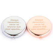 Slogan Compact Mirror - Dull Your Sparkle