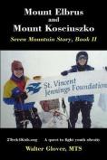 Mount Elbrus and Mount Kosciuszko