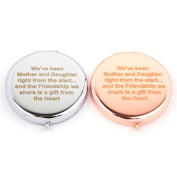 Slogan Compact Mirror - We've Been Mother & Daughter