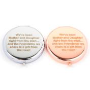 Slogan Compact Mirror - We've Been Mother & Daughter