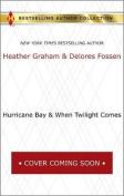 Hurricane Bay & When Twilight Comes