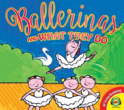 Ballerinas and What They Do