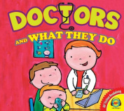 Doctors and What They Do