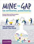 Mine the Gap for Mathematical Understanding, Grades 6-8
