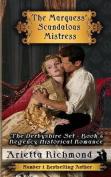 The Marquess' Scandalous Mistress