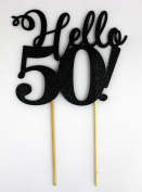 All About Details Black Hello 50! Cake Topper