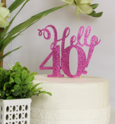 All About Details Pink Hello 40! Cake Topper