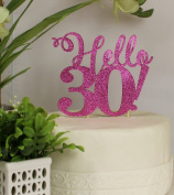 All About Details Pink Hello 30! Cake Topper
