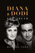 Diana & Dodi: The Truth