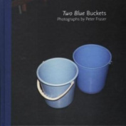 Peter Fraser - Two Blue Buckets