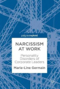 Narcissism at Work