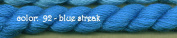 SILK & IVORY- BLUE STREAK-92- 2 SKEINS WITH THIS LISTING
