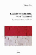 L'Alsace Est Morte, Vive L'Alsace ! [FRE]