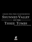 Raging Swan's Shunned Valley of the Three Tombs