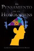 El Pensamiento de Un Homosapiens [Spanish]