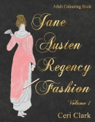 Jane Austen Regency Fashion Adult Colouring Book