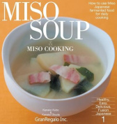 Miso Soup & Miso Cooking  : How to Use Miso