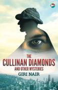 The Cullinan Diamonds and Other Mysteries