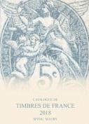 Catalogue de Timbres de France 2018 [FRE]